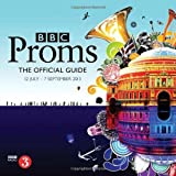 Book - BBC Proms 2013: The Official Guide (BBC Proms Guides)