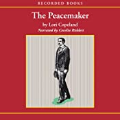 The Peacemaker | Lori Copeland