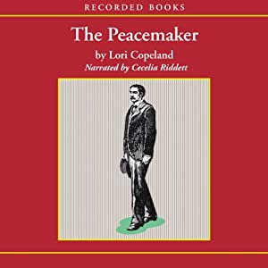 The Peacemaker | [Lori Copeland]