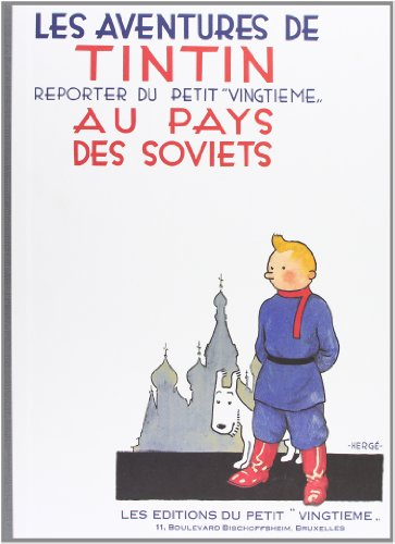 Tintin Au Pays Des Soviets (English and French Edition), by Herge
