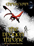 img - for The Dragon Throne (The Four Kingdoms Book 1) book / textbook / text book