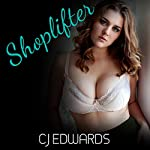 Shoplifter: Sex on Tap, Book 1 | C J Edwards