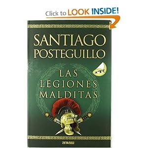 Las legiones malditas (Zeta Maxi) (Spanish Edition) Santiago Posteguillo