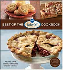 Pillsbury Best of the Bake-Off(r) Cookbook: Recipes from ...