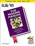 iLife '05: The Missing Manual (0596100361) by Pogue, David