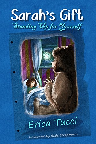 Book: Sarah's Gift - Standing Up for Yourself by Erica Tucci