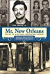 Mr. New Orleans : the life of a Big Easy underworld legend