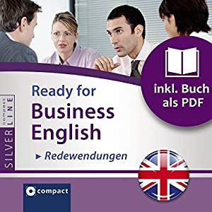 Ready for Business English: Redewendungen (Compact SilverLine) Hörbuch