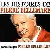 Les histoires de Pierre Bellemare 9 | Pierre Bellemare
