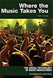 img - for Where the Music Takes You: The Social Psychology of Music Subcultures book / textbook / text book