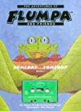 The Adventures of Flumpa and Friends, Someday... Someday (with Audio Cassette)