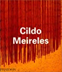 Cildo Meireles (Contemporary Artists...