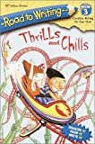 img - for Thrills and Chills (Road to Writing Miles 1-3) book / textbook / text book