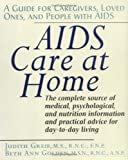 img - for AIDS Care at Home: A Guide for Caregivers, Loved Ones, and People with AIDS book / textbook / text book