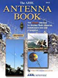 Arrl Antenna Book: The Ultimate Reference for Amateur Radio Antennas (0872599043) by Arrl