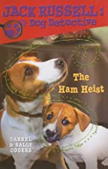 The Ham Heist (Jack Russell: Dog Detective)