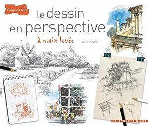 Le dessin en perspective gilles ronin livres for Logiciel pour dessiner son jardin