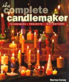 The Complete Candlemaker: Techniques, Projects & Inspiration (1887374507) by Norma Coney