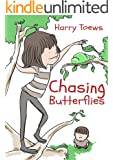 Chasing Butterflies (Little Life Lessons Book 1)