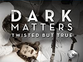Dark Matters Season 3 [HD]