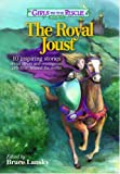 Girls to the Rescue #1 - The Royal Joust: 10 inspiring stories about clever and courageous girls from around the world