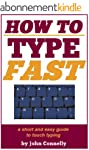 How to Type Fast: A Short and Easy Gu...