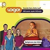 Religionen der Welt (Logo - Wissen zum Hören) | Swantje Zorn, Meike Laaff