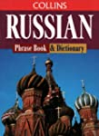 Russian Phrase Book and Dictionary (C...