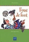 echange, troc Fanny Joly - Fous de foot