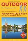 Jakobsweg Via Baltica von Usedom nach Bremen