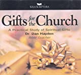 Gifts for the Church: A Practical Study of Spiritual Gifts (Addressing Life's Questions)
