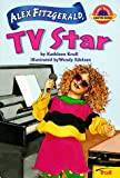 Alex Fitzgerald, TV Star (Planet Reader, Chapter Book) (0816744424) by Kathleen Krull