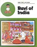 img - for Ravi of India (How They Live Now) book / textbook / text book