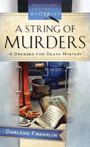 Image for A String of Murders (Dressed for Death Mystery Series #2) (Heartsong Presents Mysteries #42)