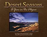 Desert Seasons: A Year in the Mojave