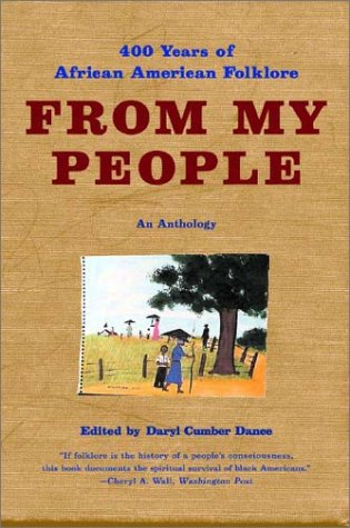From My People: 400 Years of African American Folklore:...