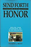 img - for Send Forth With Honor book / textbook / text book