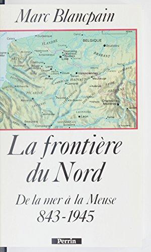 la-frontiere-du-nord-de-la-mer-a-la-meuse-843-1945