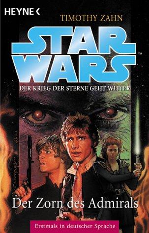 Star Wars. Der Zorn des Admirals (Die Hand von Thrawn Band 3)