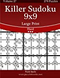 Killer Sudoku 9×9 Large Print – Hard – Volume 27 – 270 Logic Puzzles