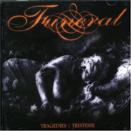 Tragedies/Tristesse