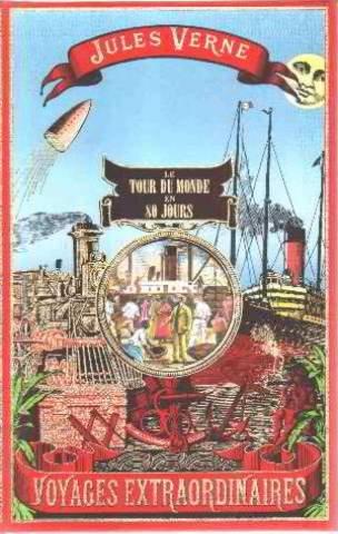 Voyages Extraordinaires/ Le Tour Du Monde En 80 Jours
