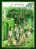 The Enchanted Castle (0688054358) by Edith Nesbit