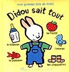 Didou sait tout: Mon premier livre de...