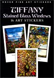 Tiffany Stained Glass Windows: 16 Art Stickers (Dover Art Stickers)