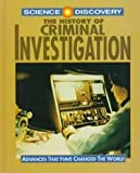 The History of Criminal Investigation (Science Discovery)