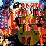 Bosstown Sound 1968 The Music & The Time