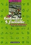 echange, troc Roger Hémon - 52 Balades en famille autour d'Annecy : Bauges, Semnoz, Bornes, Aravis