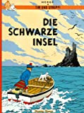 Die Schwarze Insel (Tim und Struppi, Band 6) title=