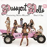 echange, troc the pussycat dolls, Busta Rhymes - Don'T Cha